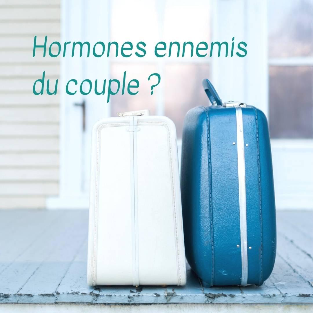 les hormones et le couple